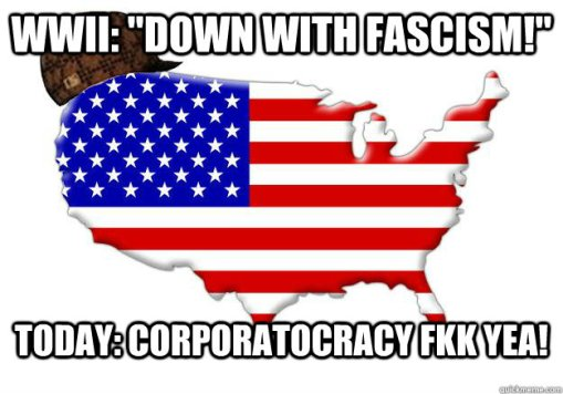 Corporatocracy = fascism. Comprendez vous?